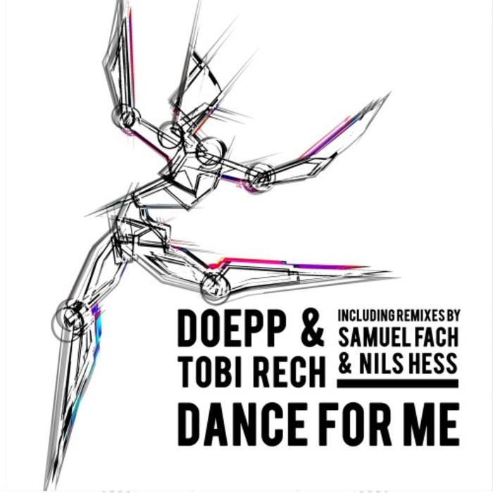 DOEPP & TOBI RECH - Dance For Me