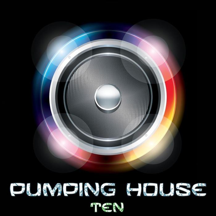 VARIOUS - Pumping House Ten