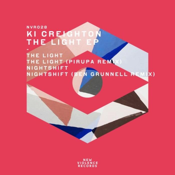 KI CREIGHTON - The Light EP