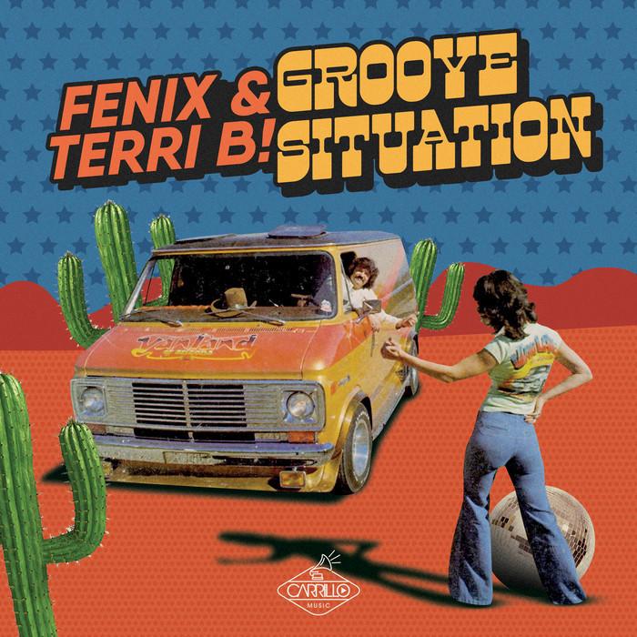 TERRI B!/FENIX - Groove Situation