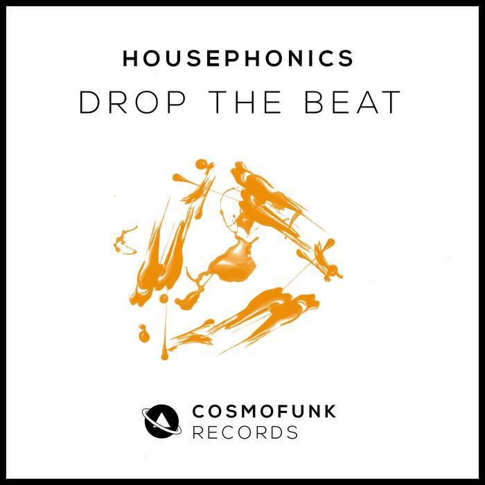 HOUSEPHONICS - Drop The Beat