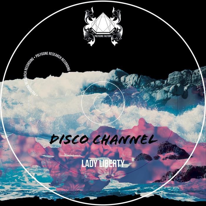 DISCO CHANNEL - Lady Liberty
