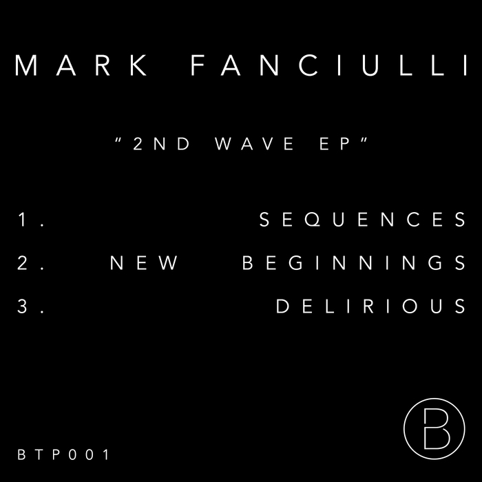 MARK FANCIULLI - 2nd Wave EP
