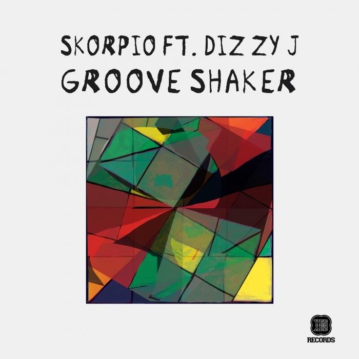 SKORPIO - Groove Shaker EP (feat Diz Zy J)