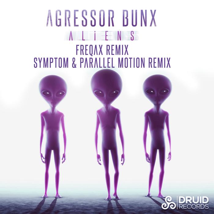 AGRESSOR BUNX - Aliens (The Remixes)