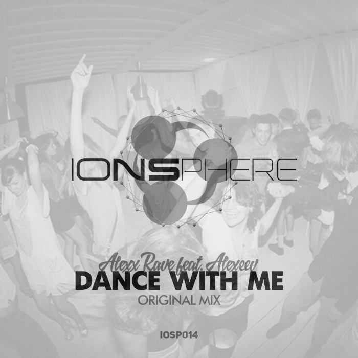 ALEXX RAVE - Dance With Me