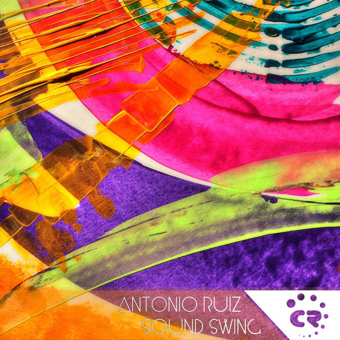 ANTONIO RUIZ - Sound Swing