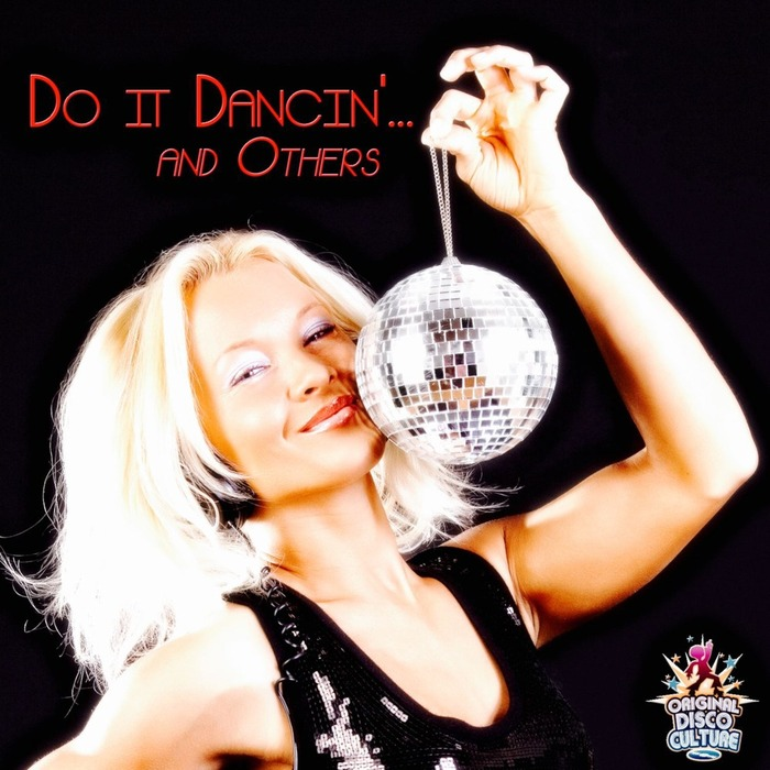 VARIOUS - Do It Dancin'... And Others - A Sangy Production