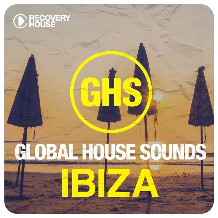VARIOUS - Global House Sounds - Ibiza