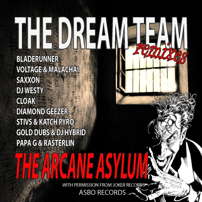 THE DREAM TEAM feat SAXXON & BLADERUNNER VOLTAGE - The Joker Project Vol 2 (Aracane Asylum)