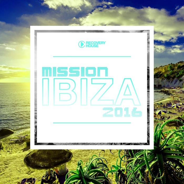 VARIOUS - Mission Ibiza 2016