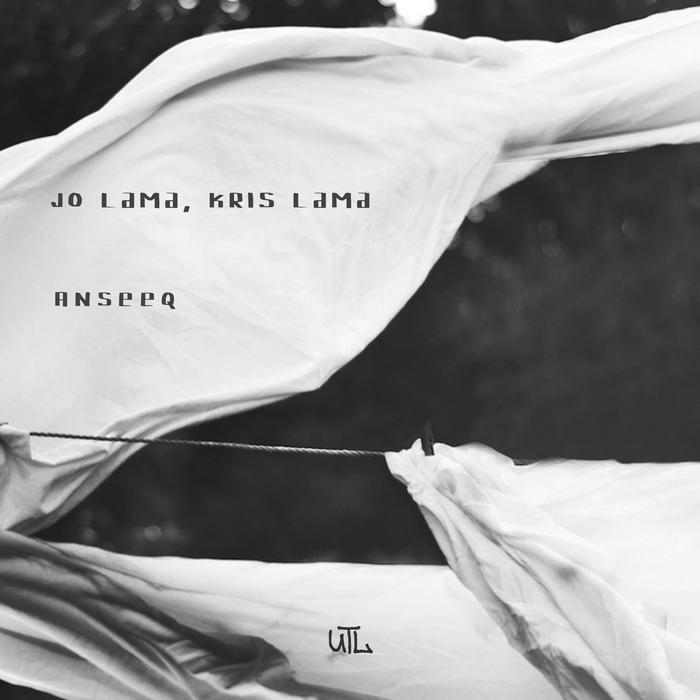 JO LAMA & KRIS LAMA - Anseeq