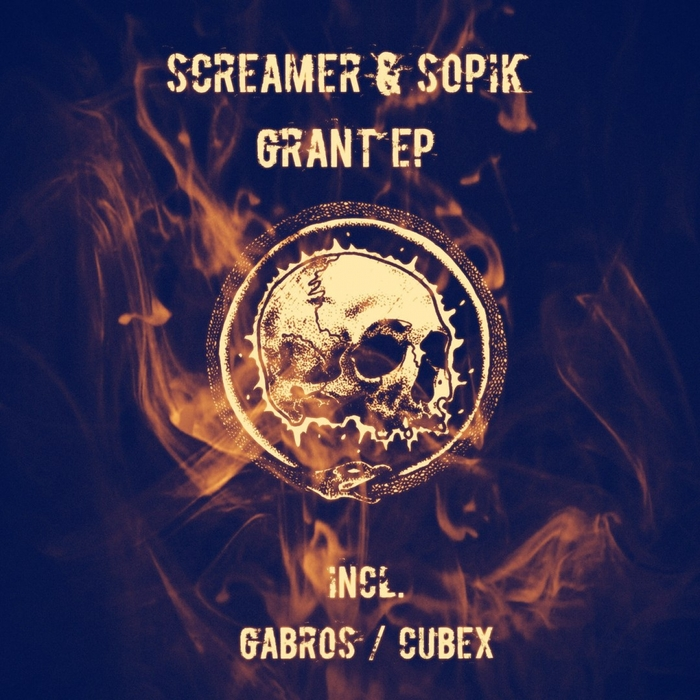 SCREAMER SOPIK - Grant EP