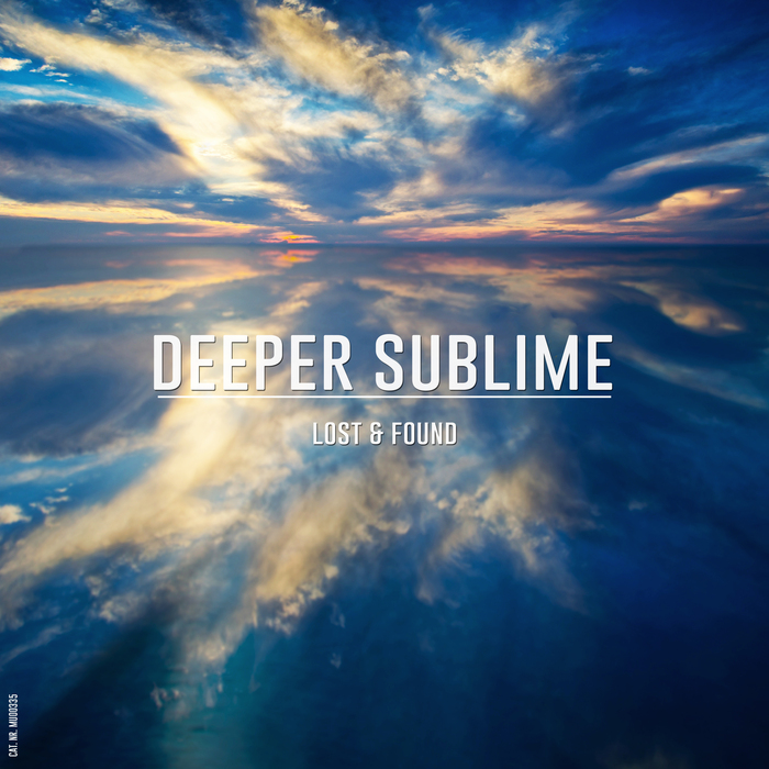 DEEPER SUBLIME - Lost & Found
