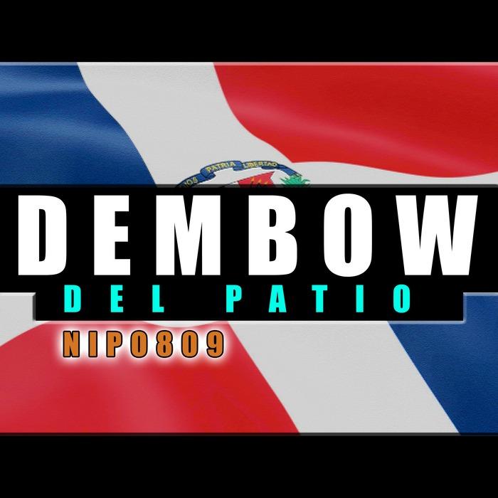 NIPO - Dembow Del Patio