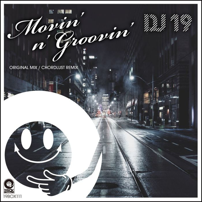 DJ 19 - Movin' N' Groovin'