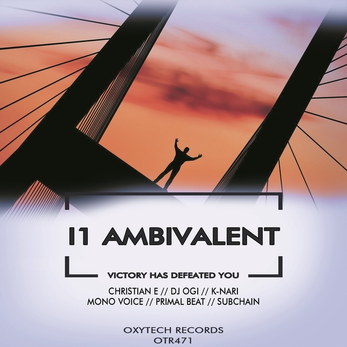 I1 AMBIVALENT - Victory Has Defeated You