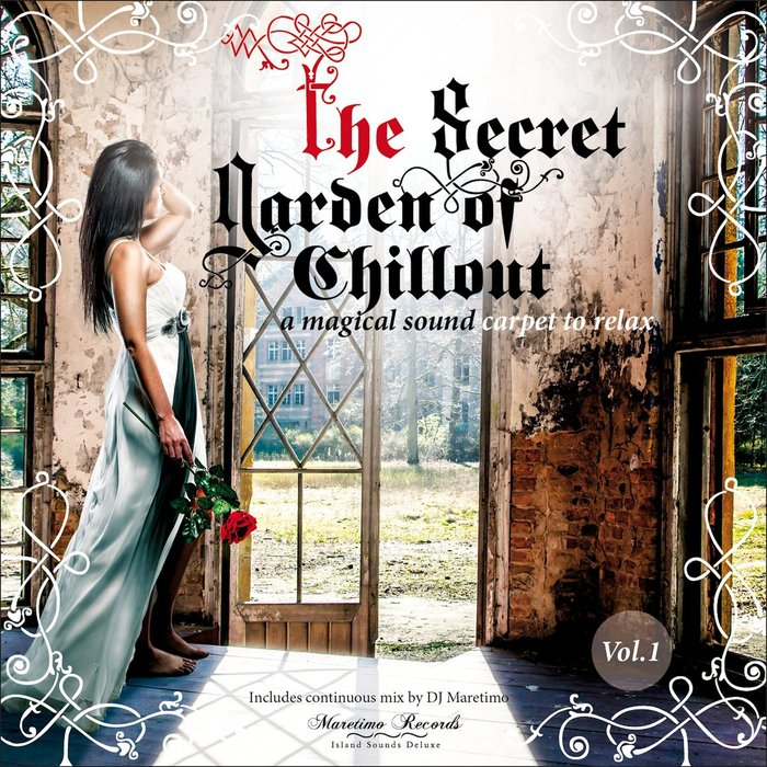 VARIOUS - The Secret Garden Of Chillout Vol 1 - A Magical Sound Carpet To Relax