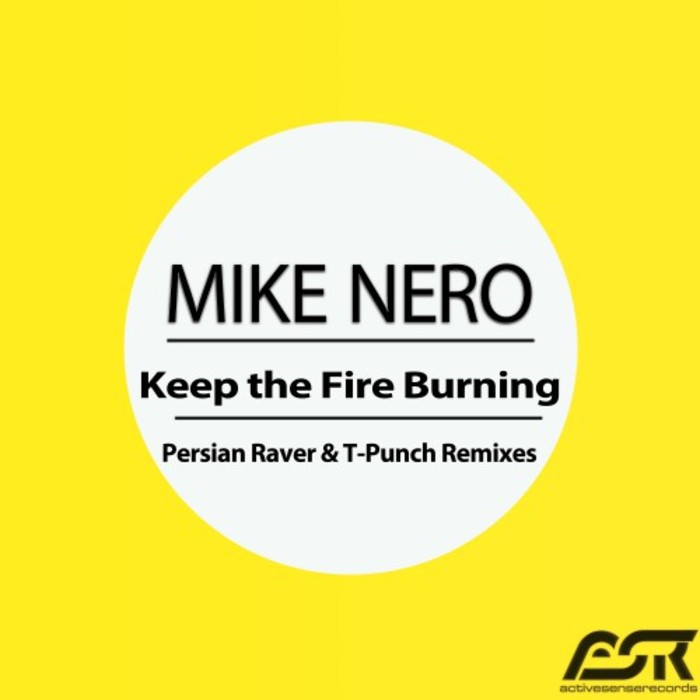 MIKE NERO - Keep The Fire Burning