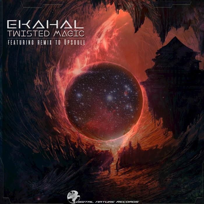 EKAHAL - Twisted Magic
