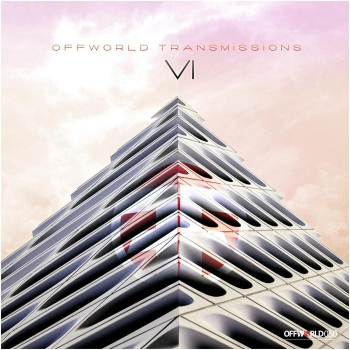 VARIOUS - Offworld Transmissions Vol 6