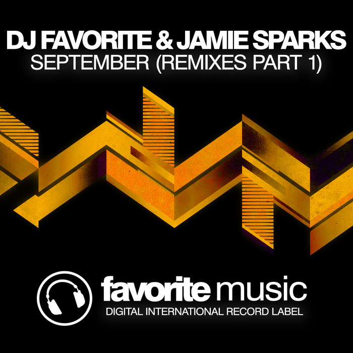 DJ FAVORITE & JAMIE SPARKS - September