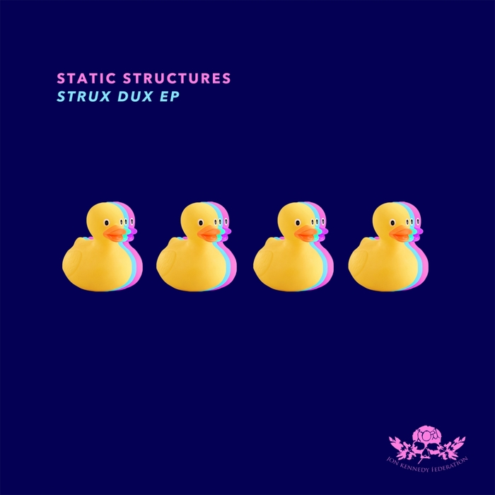 STATIC STRUCTURES - Strux Dux EP