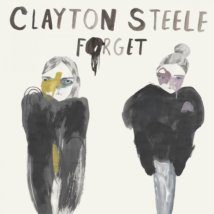 CLAYTON STEELE - Forget