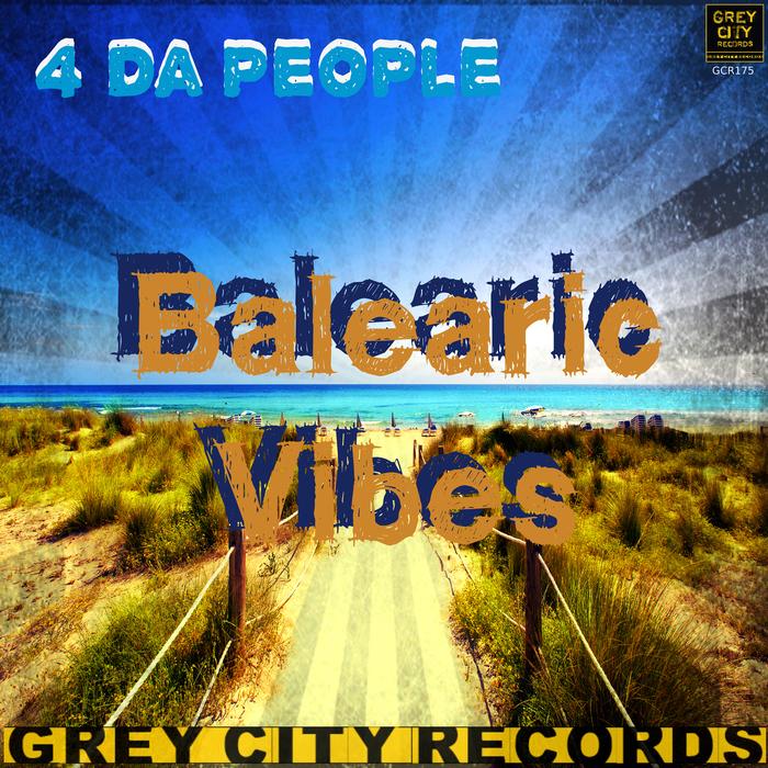 4 DA PEOPLE - Balearic Vibes