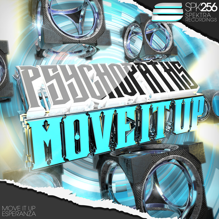 PSYCHOPATHS - Move It Up