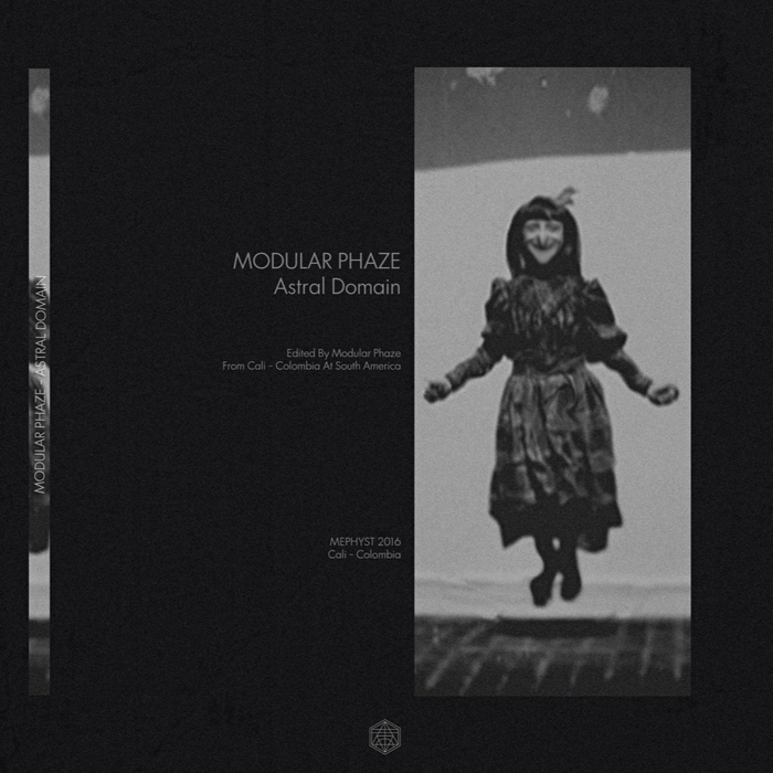 MODULAR PHAZE - Astral Domain EP