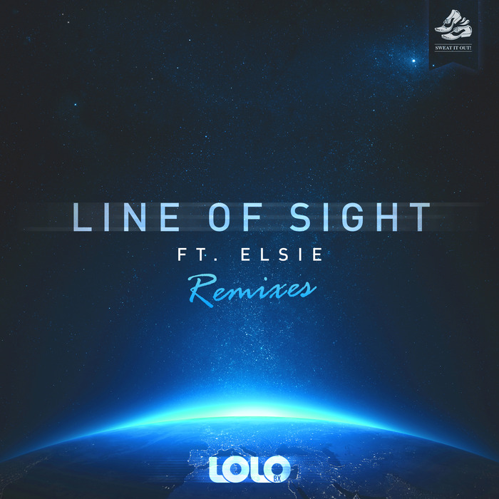 LOLO BX feat ELSIE - Line Of Sight