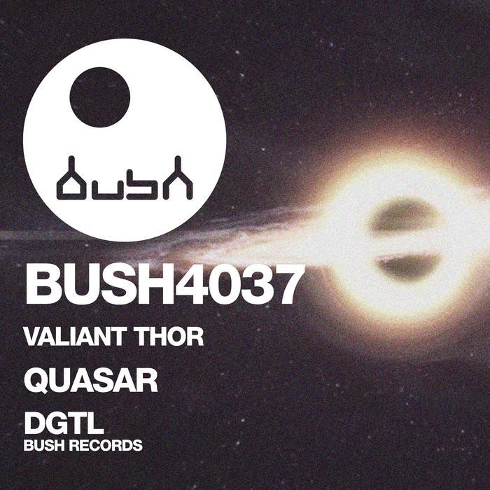 VALIANT THOR - Quasar