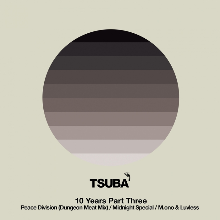PEACE DIVISION/MIDNIGHT SPECIAL/MONO/LUVLESS - 10 Years Of Tsuba Part 3