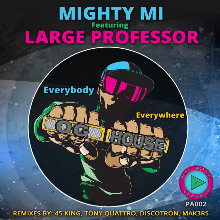 MIGHTY MI - Everybody Everywhere