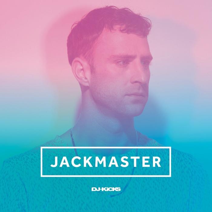 JACKMASTER/VARIOUS - DJ-Kicks