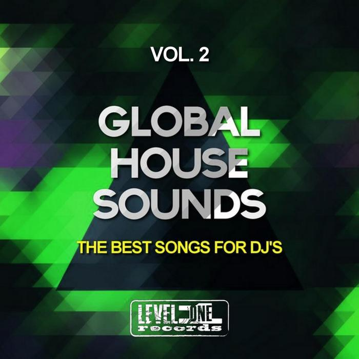 VARIOUS - Global House Sounds Vol 2 (The Best Songs For DJ's)