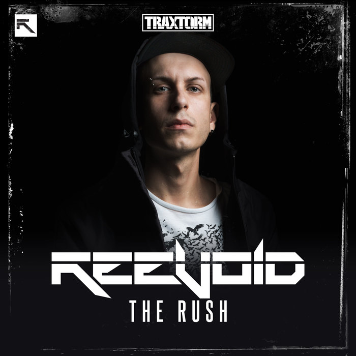REEVOID - The Rush