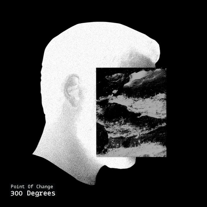 300 DEGREES - Point Of Change
