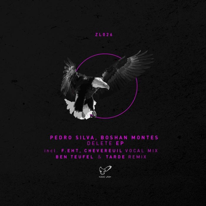 BOSHAN MONTES/PEDRO SILVA - Delete EP