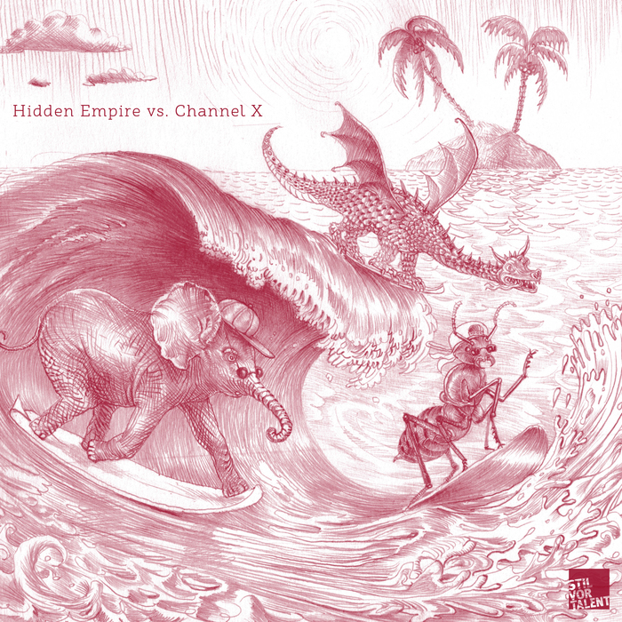 CHANNEL X/HIDDEN EMPIRE - Hidden Empire vs Channel X