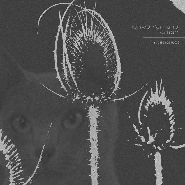 TONWERFER & LAMAR - El Gato Con Botas EP