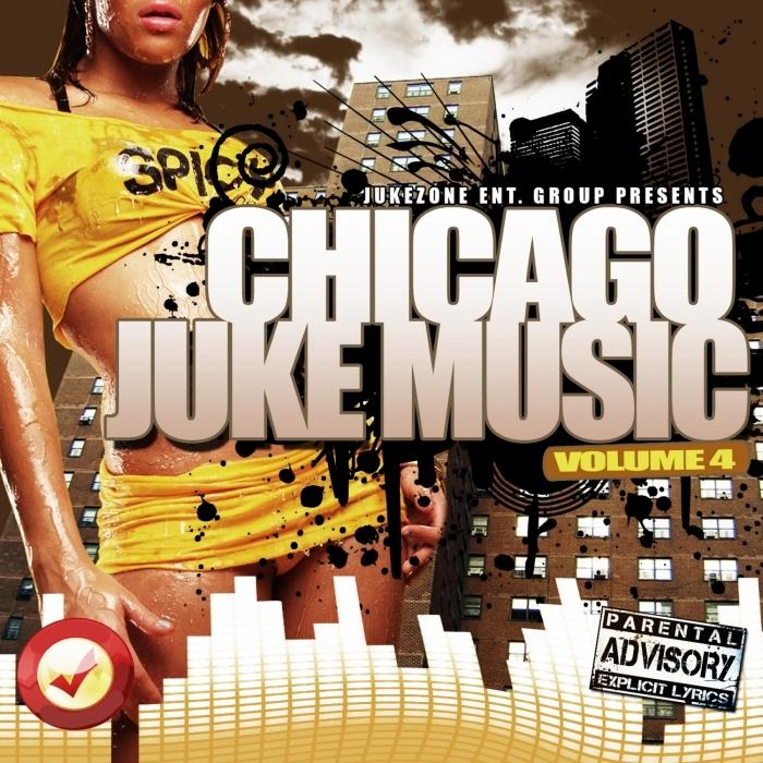 DJ SOLO - Chicago Juke Music Vol 4