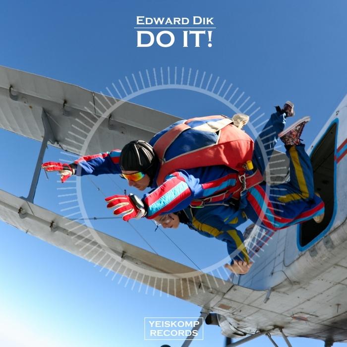 EDWARD DIK - Do It!