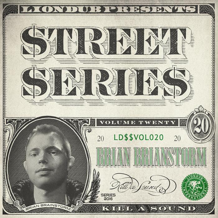 BRIAN BRAINSTORM - Liondub Street Series Vol 20 - Kill A Sound