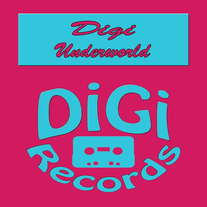 DIGI - Underworld