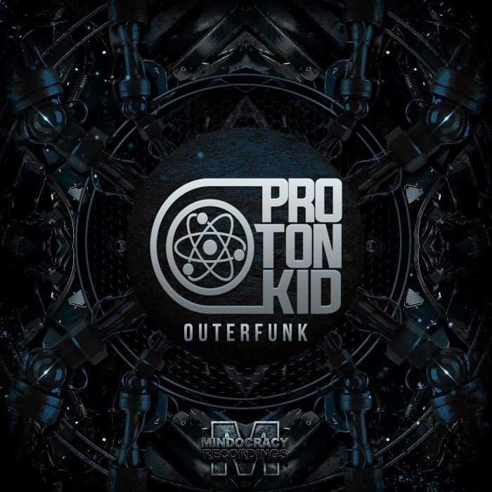 PROTON KID - Outerfunk EP