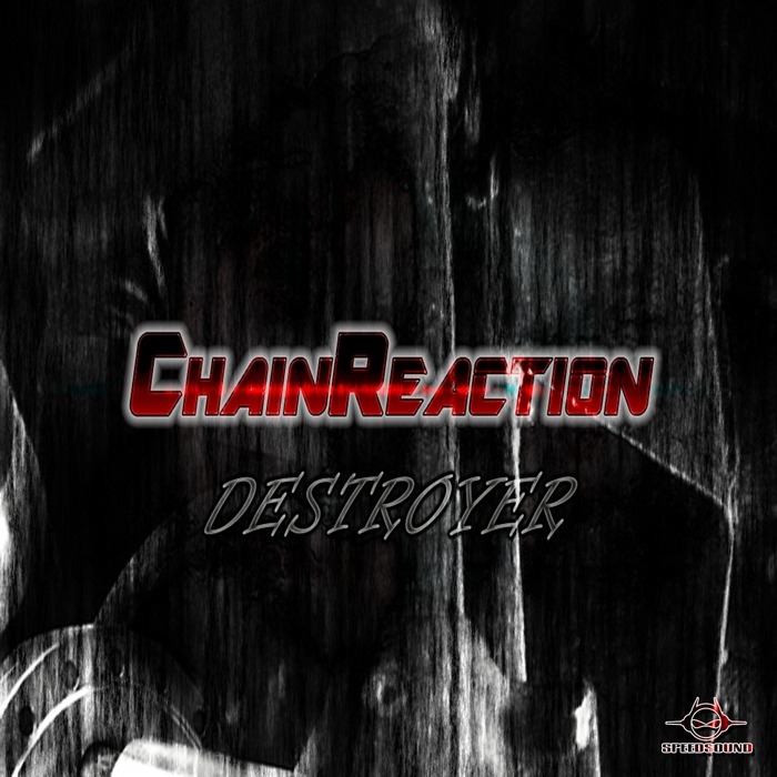 CHAIN REACTION - Destroyer