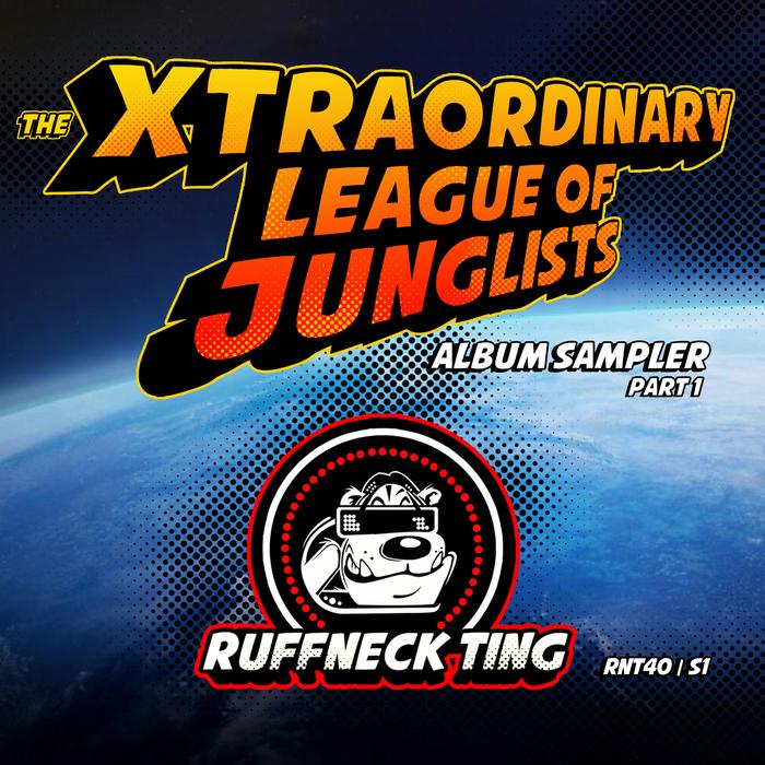 THE FORCE & VERDIKT/JINX & ARIES/K JAH & VYTOL - The Xtraordinary League Of Junglists Album Sampler 1