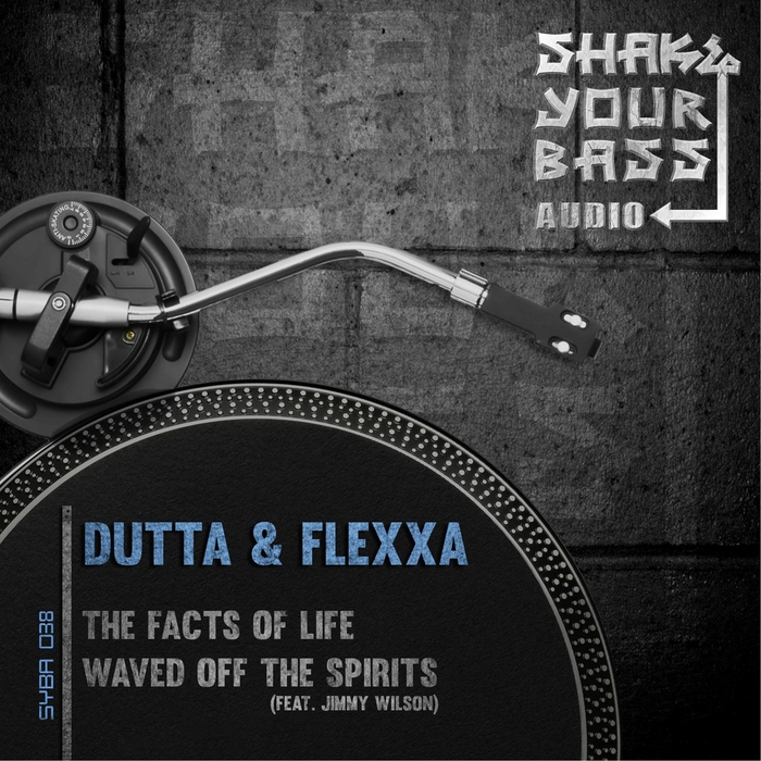DUTTA & FLEXXA - The Facts Of Life/Waved Off The Spirits